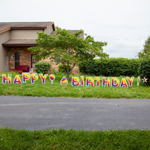 Display the sign down the driveway to surprise your loved one
