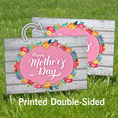 Happy Mother's Day Sign Double-Sided